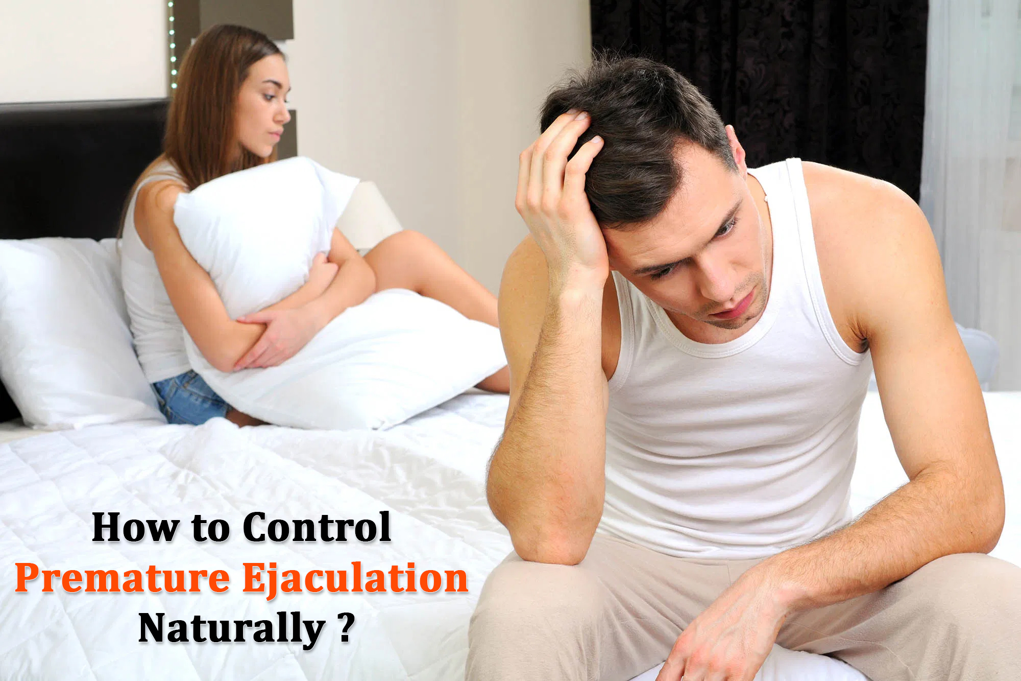 How to Control Premature Ejaculation Naturally 1
